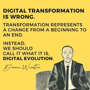 Digital transformation is wrong