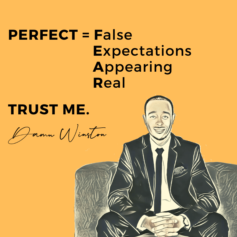 Perfect is equal to False Expectations Appearing Real